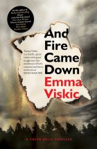 And fire came down_Emma Viskic