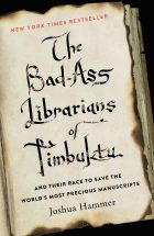 Bad ass librarians of Timbuktu_Joshua Hammer