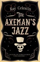 Celestin, Ray - The Axeman's jazz