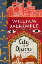 City of Djinns by William Dalyrymple