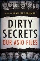Meredith Burgmann Dirty Secrets Our ASIO files