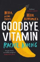 Goodbye Vitamin_Rachel Khong