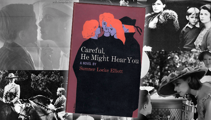 Sumner Locke Elliott Careful He Might Hear You