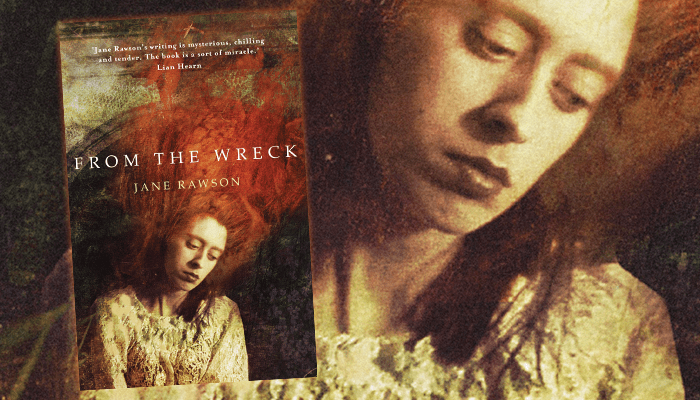 Jane Rawson - From the Wreck