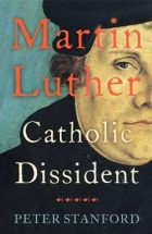 Martin Luther_Peter Stanford