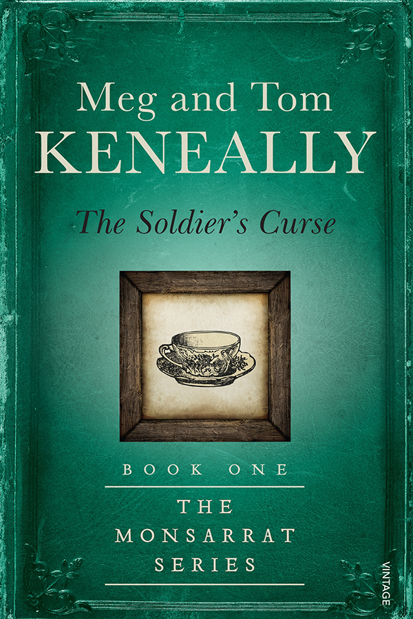 Meg and Tom Keneally The Soldiers Curse