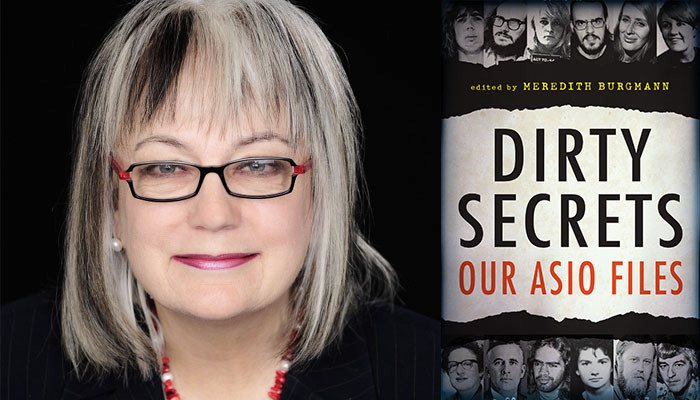 Meredith Burgman — Dirty Secrets: Our ASIO Files