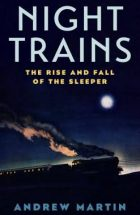 Night trains_Andrew Martin