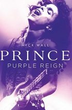 Purple Reign by Mick Wall