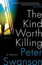 Swanson, Peter_the kind worth killing
