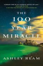 The 100 year miracle_Ashley Ream