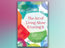 Jane Mathews — The Art of Living Alone & Loving It
