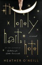 The Lonely Hearts Hotel_Heather O'Neill