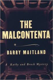 The Malcontenta by Barry Maitland