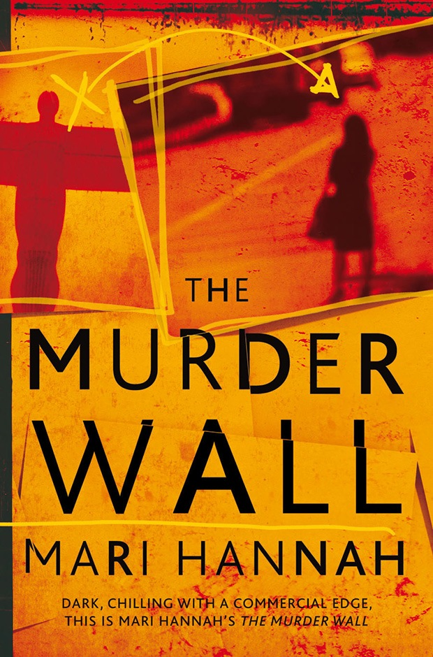 The Murder Wall by Mari Hannah