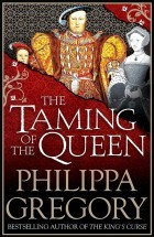 The Taming of the Queen by Philippa Gregory