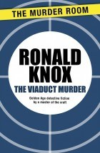 The-Viaduct-Murder-by-Ronald-Knox