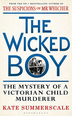 The Wicked Boy_Kate Summerscale