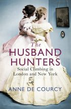 The husband hunters_Anne de Courcy