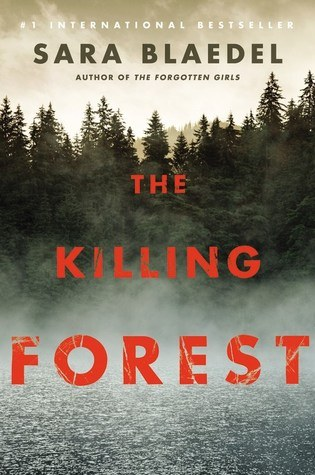 The killing forest_Sarah Blaedel