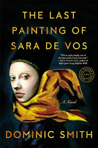 The last painting of Sara de Vos_Dominic Smith