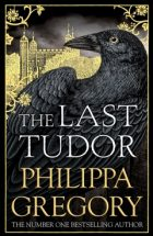 The last tudor_Philippa Gregory
