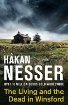 Nesser, Hakan_The living and the dead in Winsford