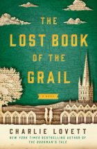 The lost book of the Grail_Charlie Lovett