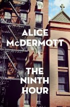 The ninth hour_Alice McDermott