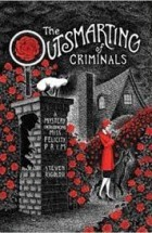 The outsmarting of criminals_Steven A. Rigolosi