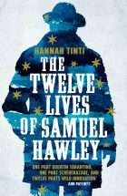 The twelve lives of Samuel Hawley_Hannah Tinti