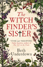 The witch finder's sister_Beth Underdown
