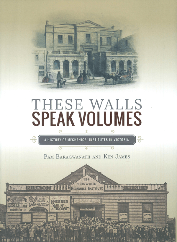 These Walls Speak Volumes by Pam Baragwanath and Ken James