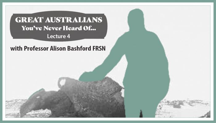 Great Australians Alison Bashford