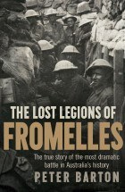 Peter BArton Lost Legions of Fromelles