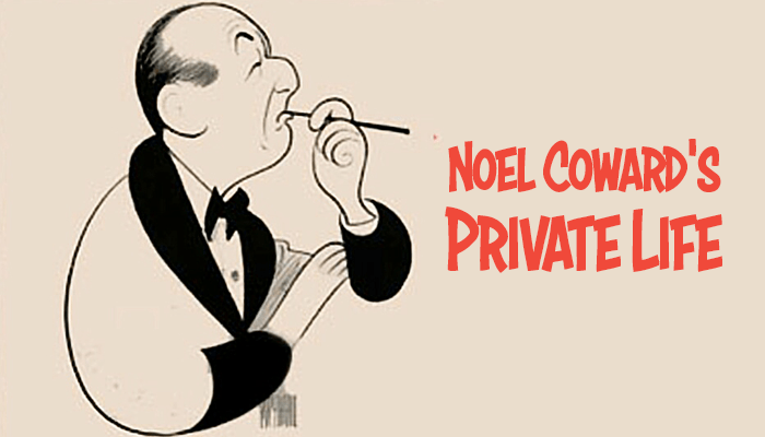 noel coward private life