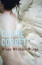 when we have wings claire corbett