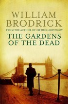 william brodrick-the gardens of the dead